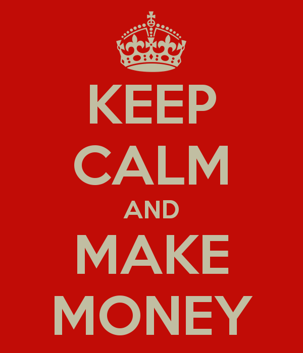 Keep calm and make money 68